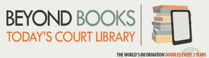 Beyond Books - Today's Court Library